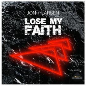 JON + LARSEN - LOSE MY FAITH